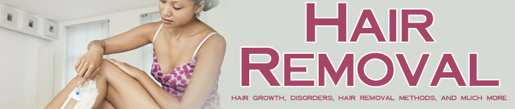 Home hair removal treatments.