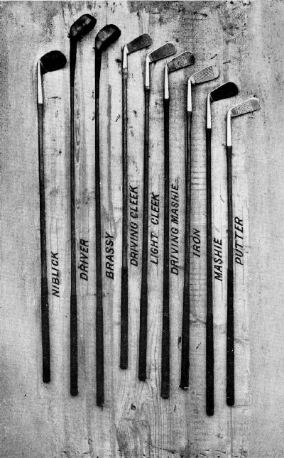 PLATE I. MY SET OF CLUBS